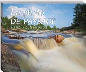 La photo de paysage : les techniques du succès.